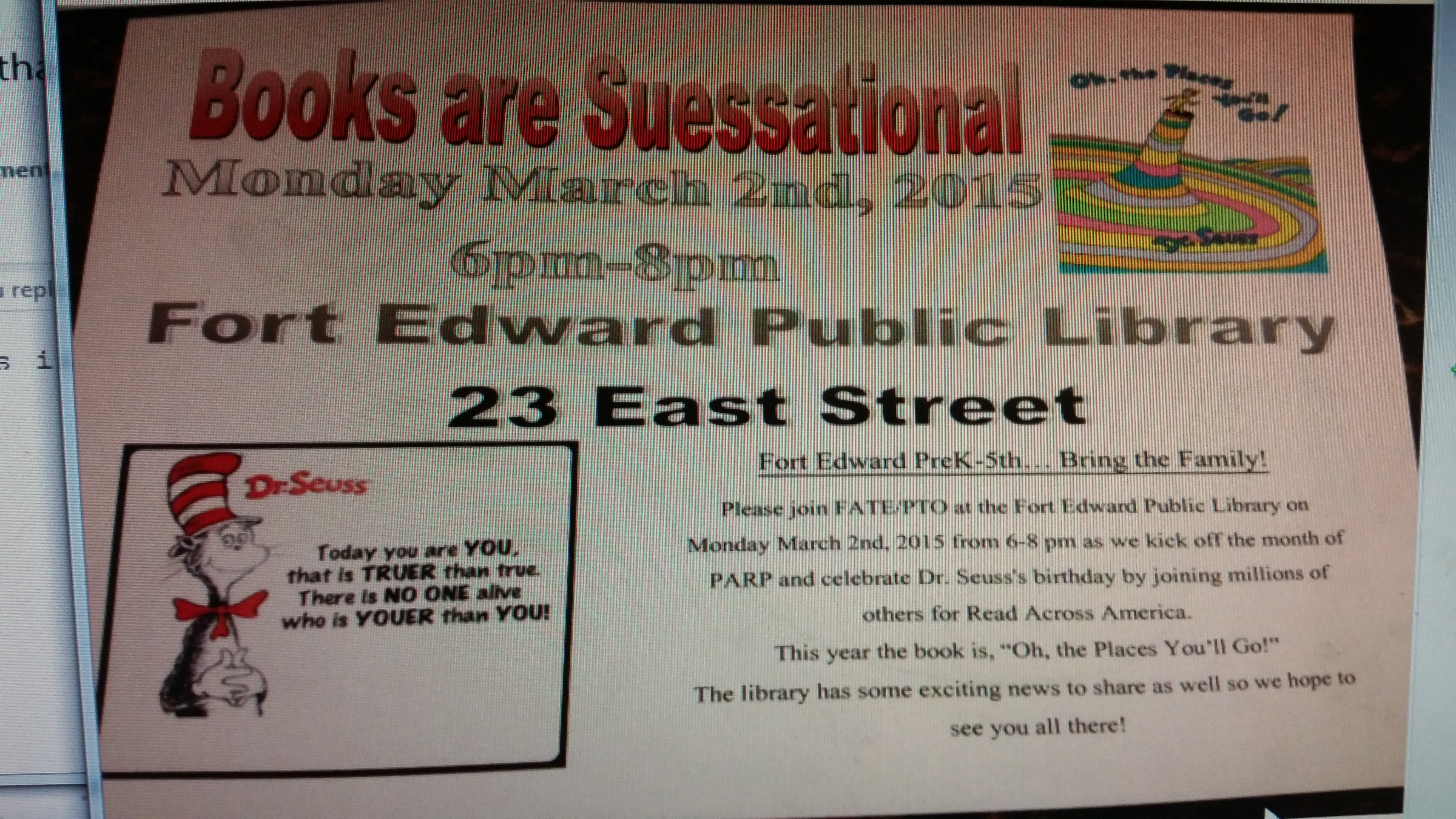 Another Birthday for Dr. Suess!  Come help FATE of Fort Edward and the Library celebrate!